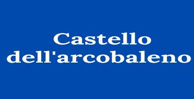 Castello dell'arcobaleno